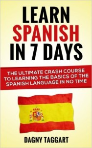 learn spanish in 7 days review dagny taggart